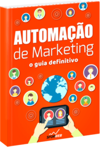 Ebook: Automação de Marketing - O guia definitivo